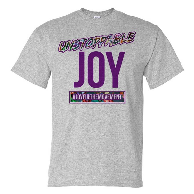 Unstoppable Joy T-Shirt